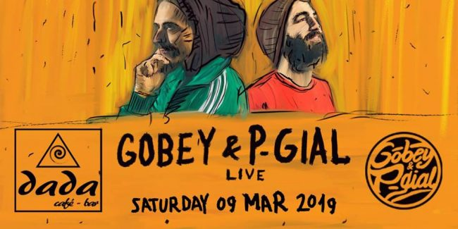 Gobey & P-Gial Live at dada cafe-bar