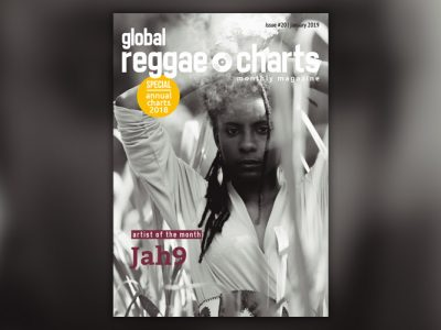 Global Reggae Charts #20, τεύχος Ιανουαρίου 2019!