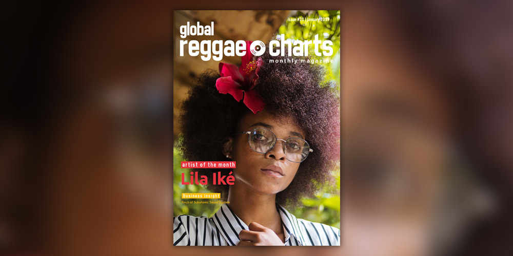 Global Reggae Charts #21, τεύχος Φεβρουαρίου 2019!