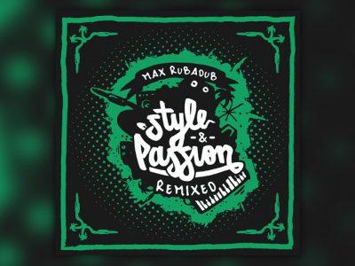 Νέο Άλμπουμ: Max RubaDub - Style & Passion (Remixed) (2019)