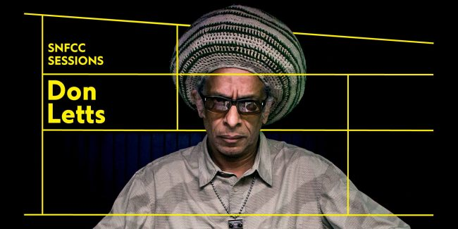 SNFCC Sessions: Don Letts