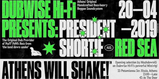 Dubwise Hi-Fi presents: President Shortie at Red Sea