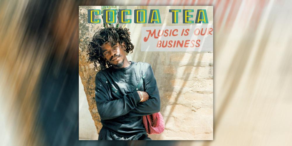 Νέο Album: Cocoa Tea - Music Is Our Business (2019)