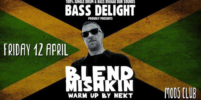 Bass Delight feat. Blend Mishkin // Mods Club