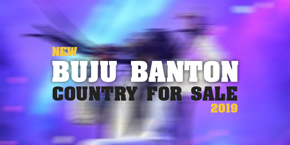 BUJU BANTON - Country For Sale (NEW APRIL 2019)