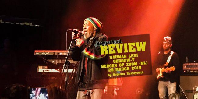Ανταπόκριση: Ijahman Levi, Bergen Op Zoom, 29/03/2019