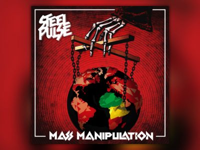 Steel Pulse - Mass Manipulation (2019)